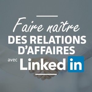 Pub_relations_affaires_linkedin_960x960_v2